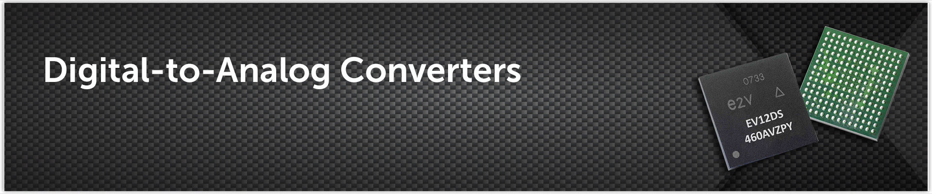 Converters - Digital-to-Analog